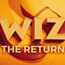 Wiz: The Return