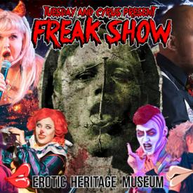 "Freak Show"" at Erotic Heritage Museum"