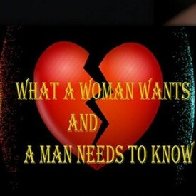 What a Woman Wants and a Man Needs to Know: The Sequel