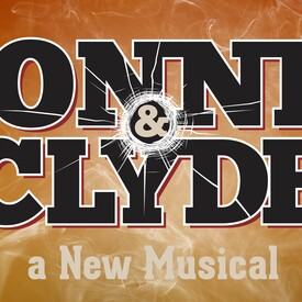 Bonnie and Clyde: The Musical