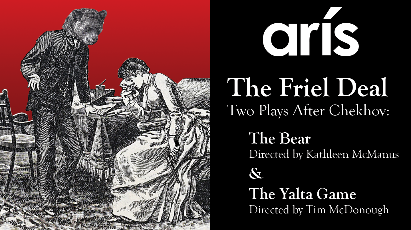 The Friel Deal - Two Plays After Chekhov