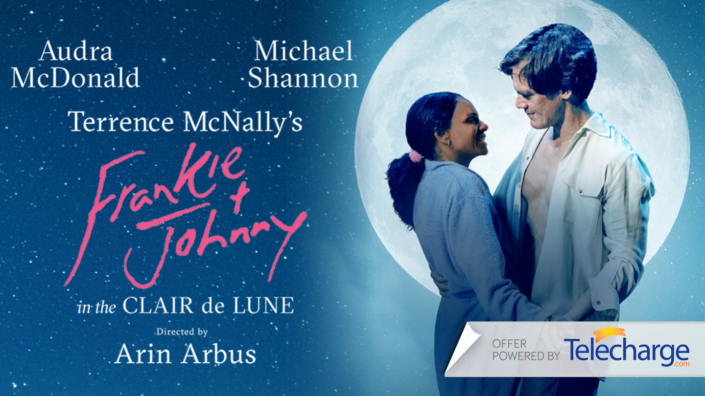 """Broadway Revival of """"Frankie & Johnny in the Claire de Lune"""""""