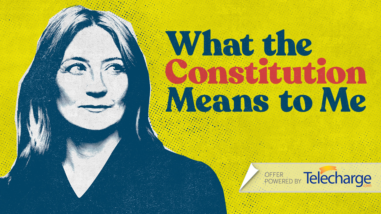 """""""What The Constitution Means To Me"""" on Broadway"""