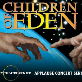 "Children of Eden"" Concert Version"