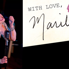 "With Love Marilyn"": Monroe Tribute"