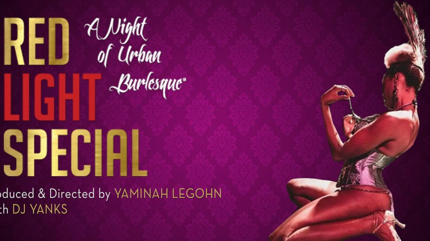 Red Light Special: A Night Of Urban Burlesque