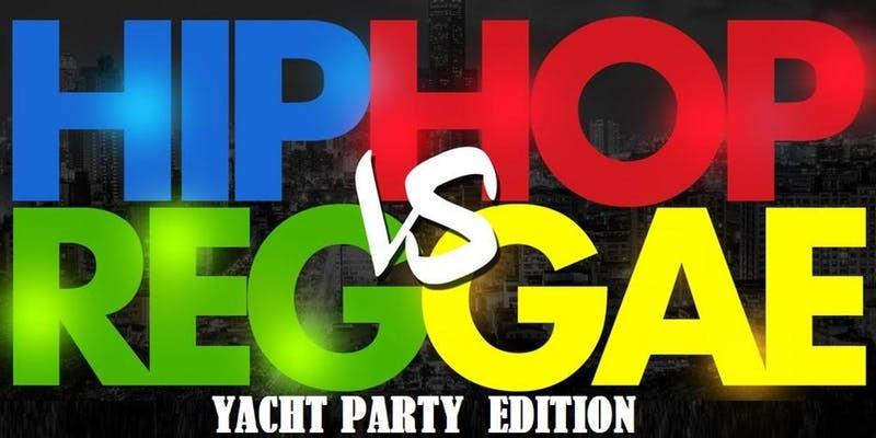 Hip-Hop vs. Reggae Yacht Party