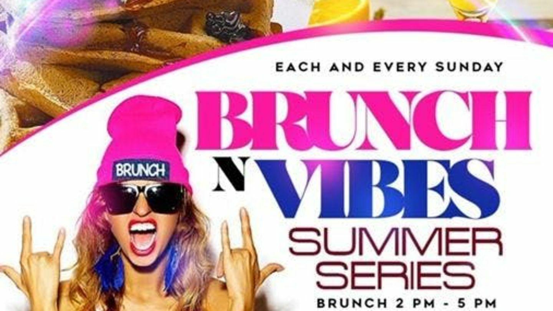 """""""Brunch n Vibes"""" Summer Series"""