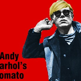 Andy Warhol's Tomato