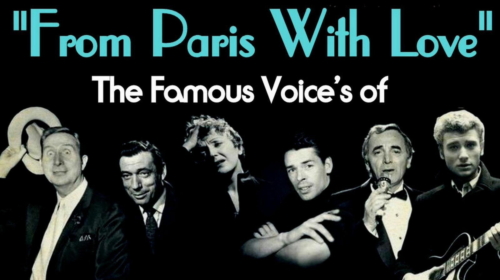 """From Paris With Love"" Salute To Edith Piaf, Jacques Brel ,Charlez Aznavour With So French Cabaret"
