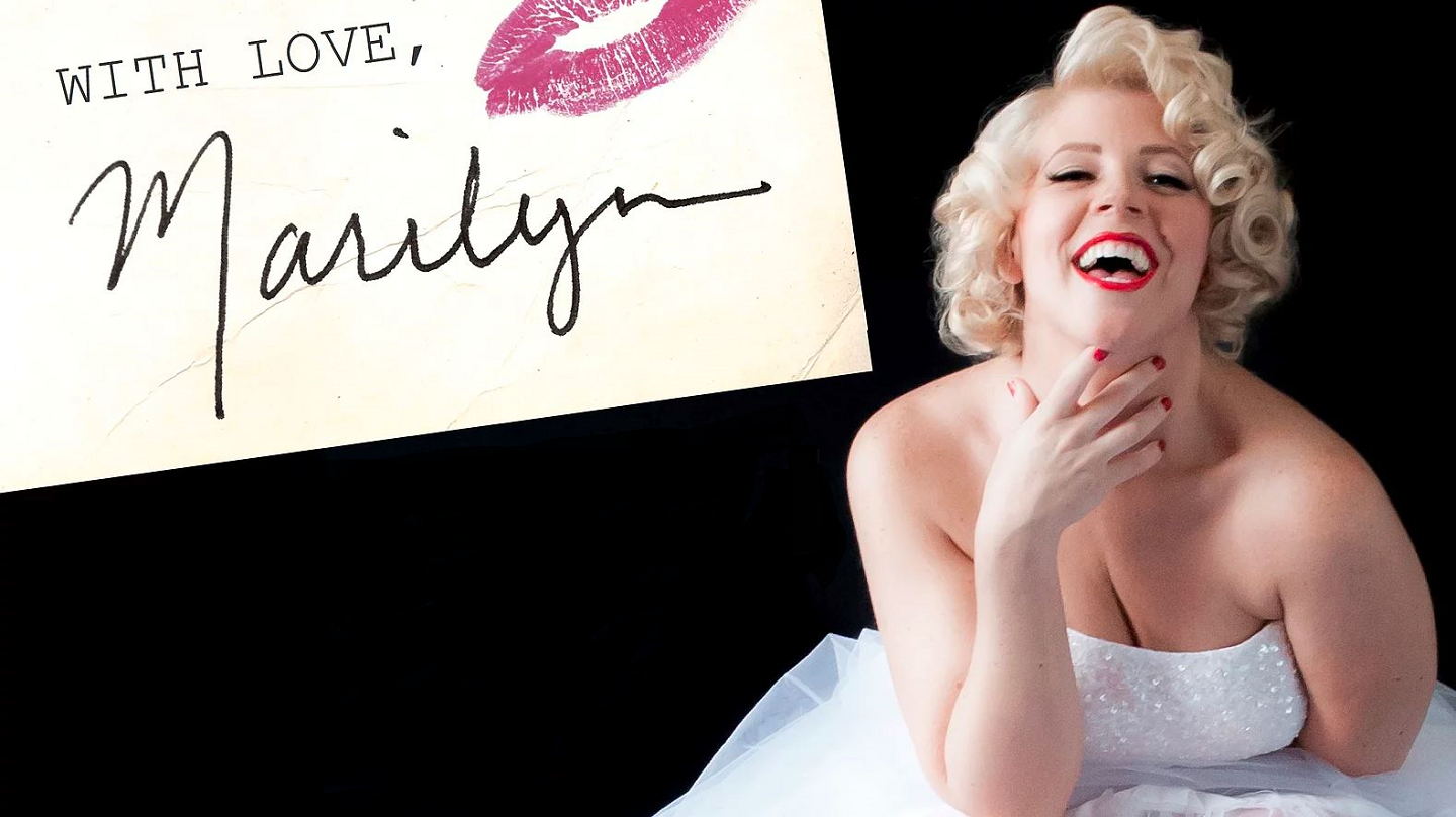 """With Love, Marilyn"""
