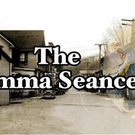 The Emma Seance