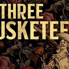 Ken Ludwig's The Three Musketeers