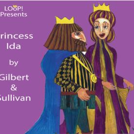 """Light Opera of Portland: """"Princess Ida"""