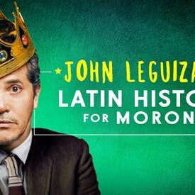 "John Leguizamo's ""Latin History For Morons"