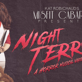 "Misfit Cabaret Presents ""Night Terrors"
