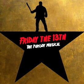 Friday the 13th: The Parody Musical