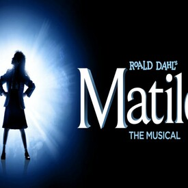 "Roald Dahl's ""Matilda"" The Musical"