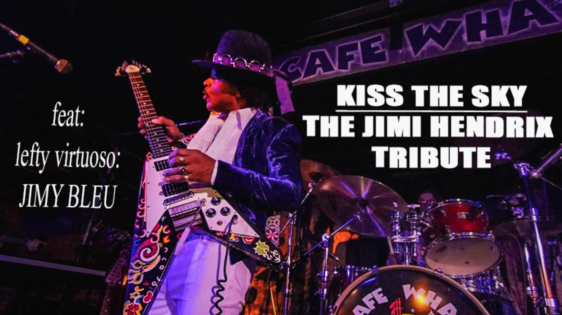 Kiss The Sky: Jimi Hendrix Birthday Tribute