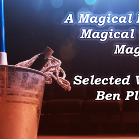 A Magical Evening of Magical Theater: Selected Works of Ben Plopper