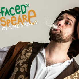 "Shit-faced Shakespeare®: ""The Taming of the Shrew"