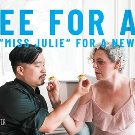 Free For All: A New Miss Julie for a New World