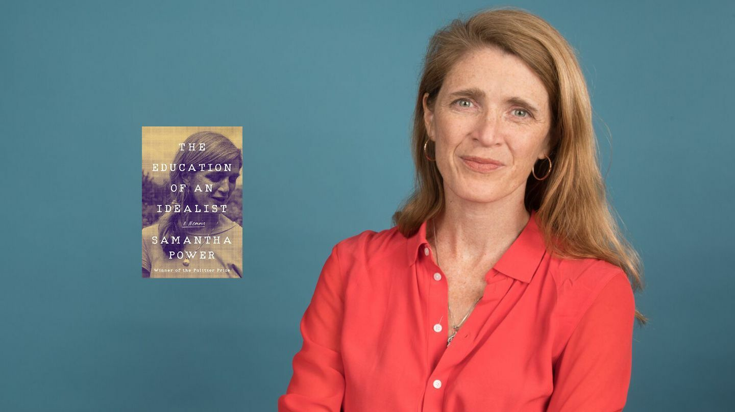 Ambassador Samantha Power's Journey from Activist to Insider