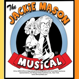 The Jackie Mason Musical: Both Sides of a Famous Love Affair