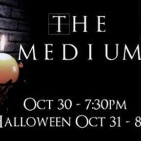 "The Medium"": A Halloween Experience"