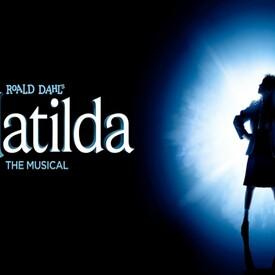 "Roald Dahl's ""Matilda The Musical"