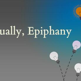 Eventually, Epiphany