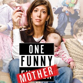 "Dena Blizzard: ""One Funny Mother"