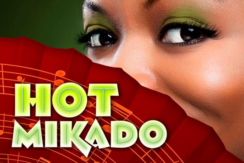 Hot Mikado