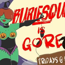 Burlesque is Gore