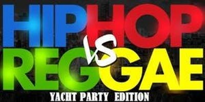 Hip Hop vs Reggae Yacht Party