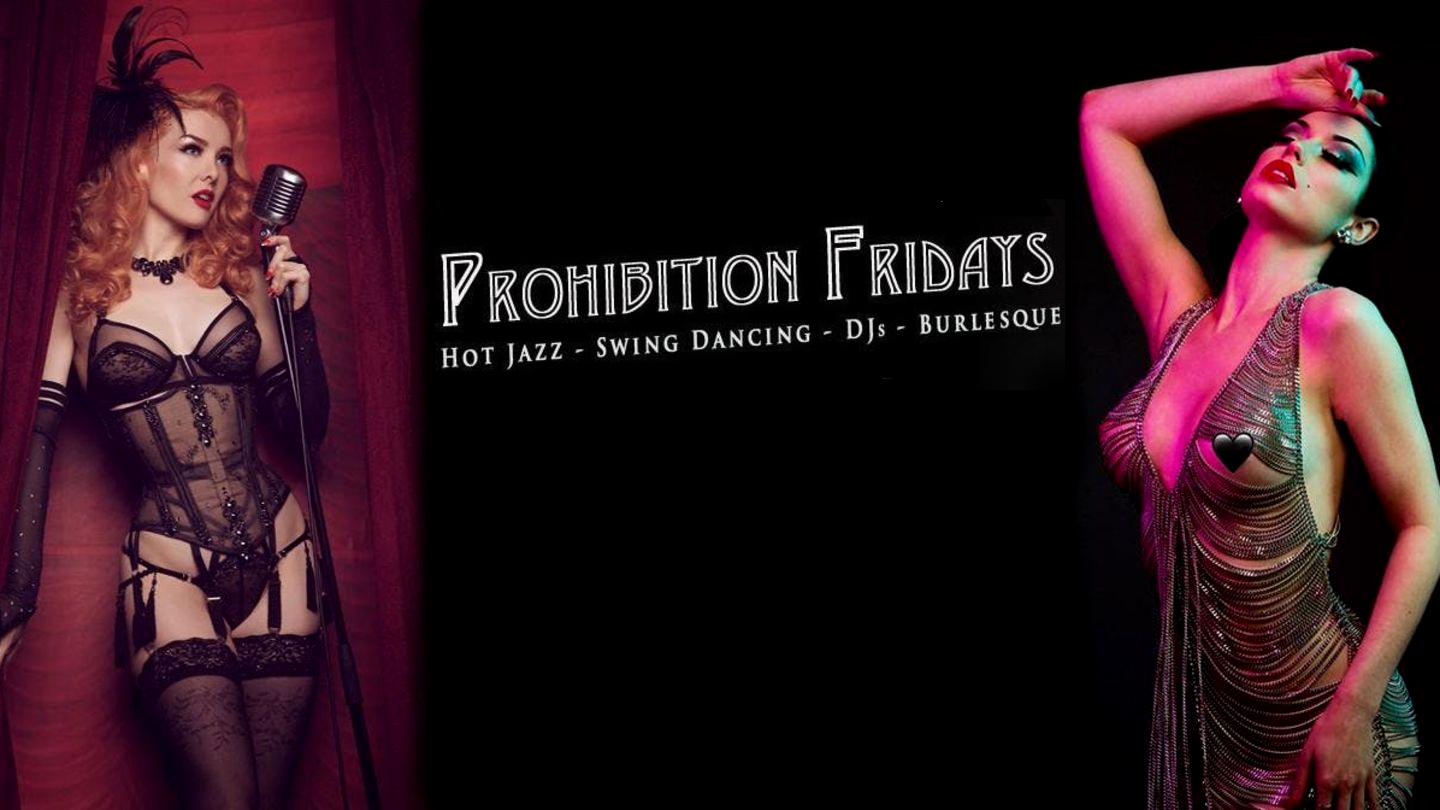 """Prohibition Fridays: A Cabaret Show From Another Era"""