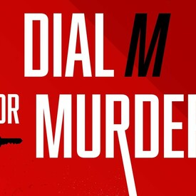 """High Tea and Theater: """"Dial M for Murder"""