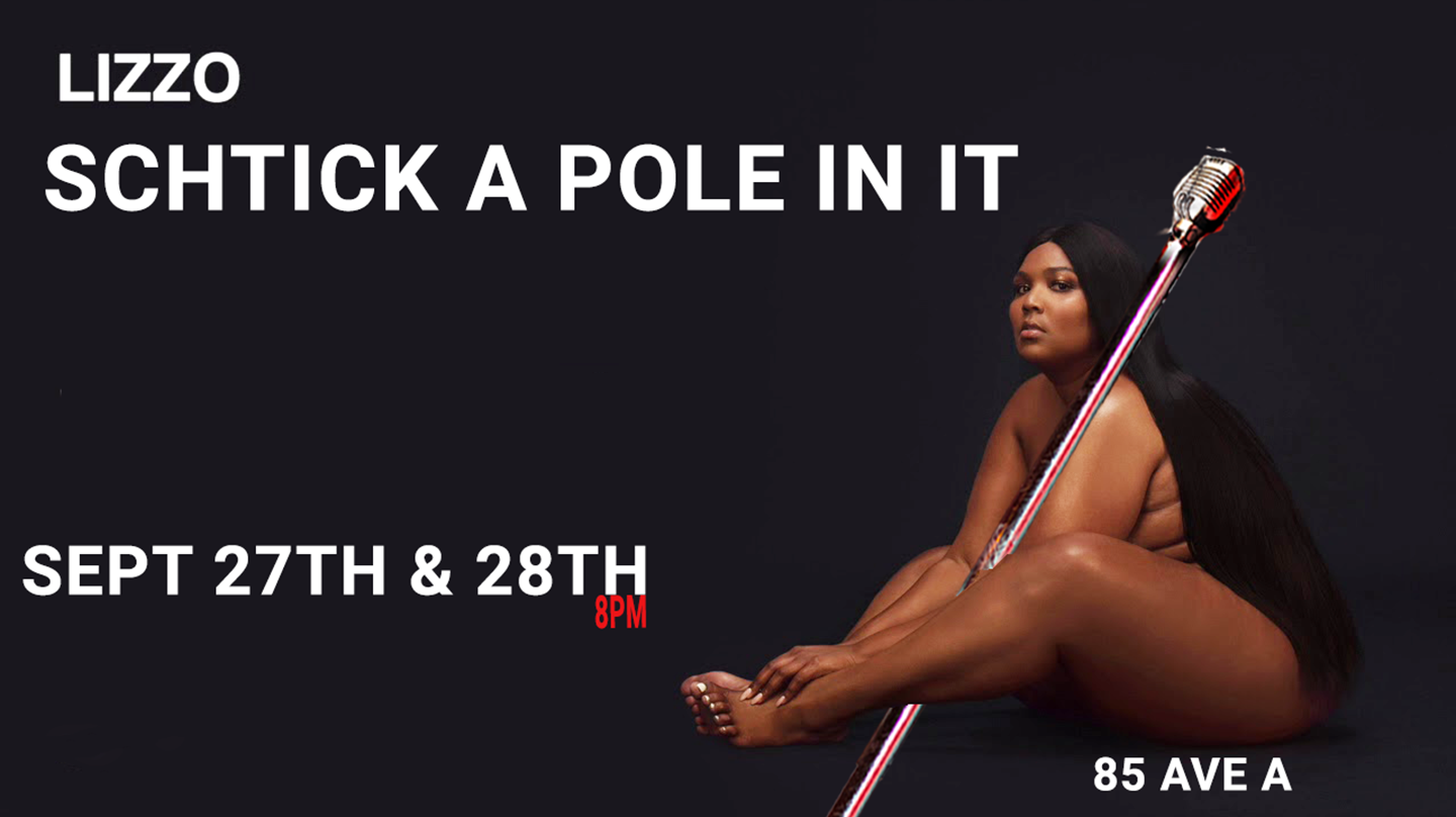 """Schtick A Pole In It: Lizzo Edition"""