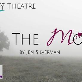 "Entropy Theatre Presents: ""The Moors"