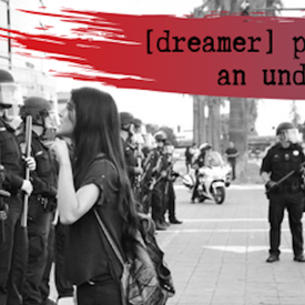 Dreamer Project: An Undocumentary