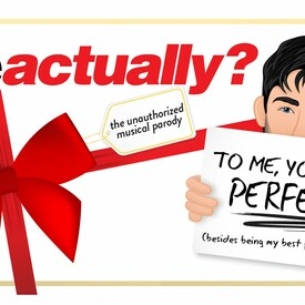 Love Actually? The Unauthorized Musical Parody
