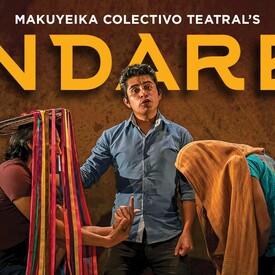 "Makuyeika Colectivo Teatral's ""Andares"