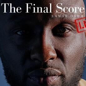 """Lamar Odom: """"The Final Score"""