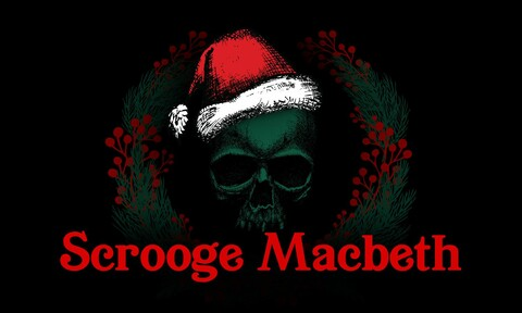 """Scrooge Macbeth"""