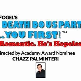 "Peter Fogel's ""'Til Death Do Us Part... You First!"