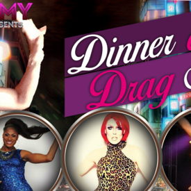 myohmy Presents the Dinner and Drag Show