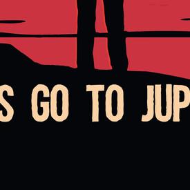 Boys Go To Jupiter