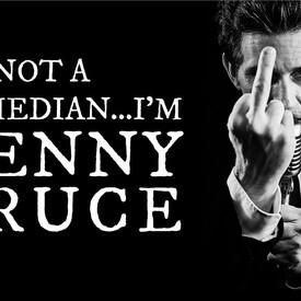 I'm Not a Comedian ... I'm Lenny Bruce