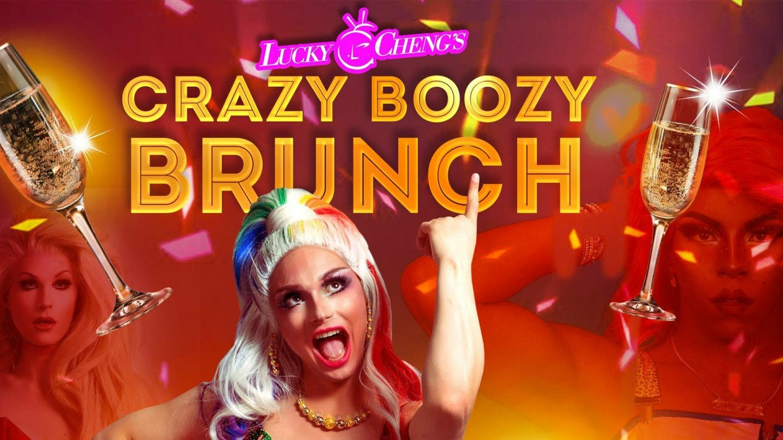 "DRAG SHOW: Lucky Cheng's ""Crazy Boozy Brunch"""