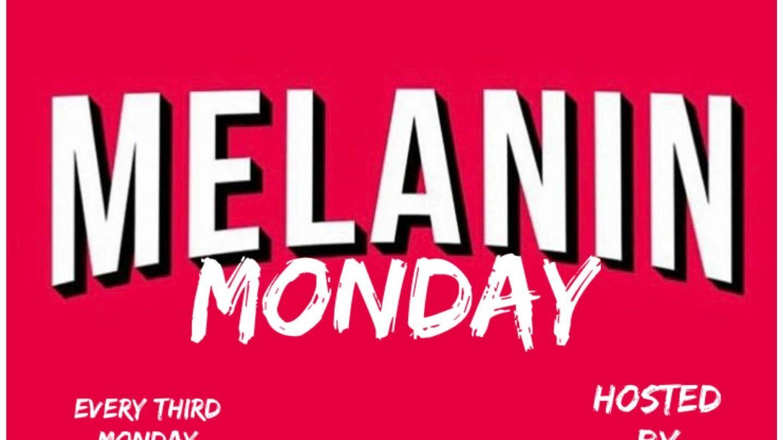"""""""Melanin Monday"""" Comedy Show"""
